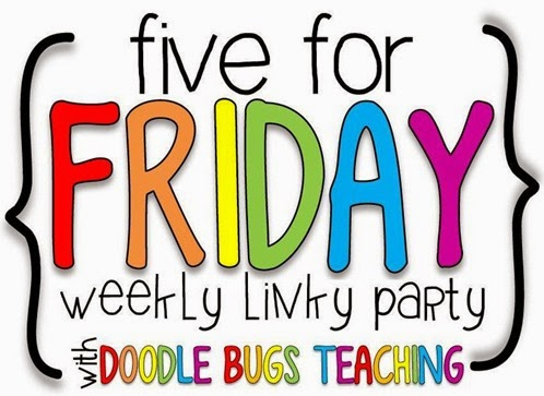 http://doodlebugsteaching.blogspot.com/2015/01/five-for-friday-linky-party-january-30.html