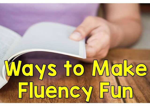 Ways to Make Fluency Fun
