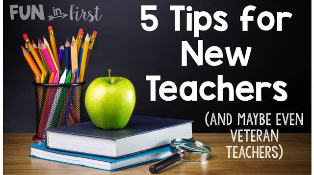 Tips for New Teachers…and Maybe Even Veteran Teachers