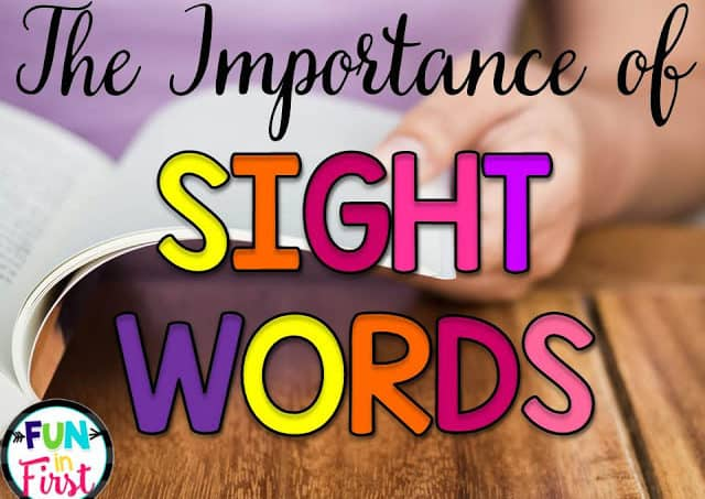 The Importance of Sight Words