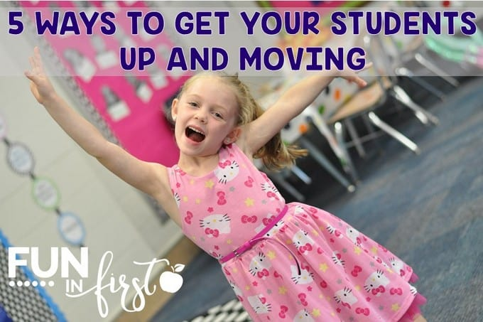 5 ways to get your students up and moving throughout the day.