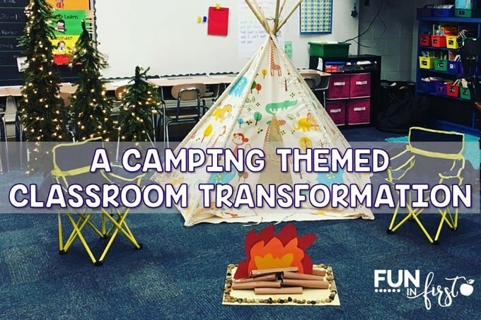 A Camping Themed Classroom Transformation