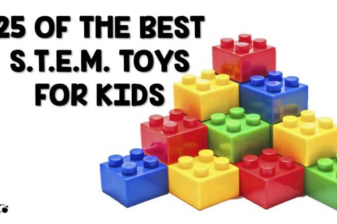 25 of the best S.T.E.M. toys for kids
