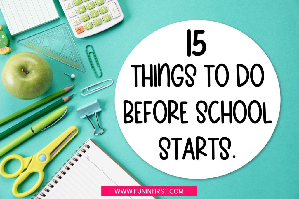 15 Things to Do Before School Starts - A Teacher Checklist