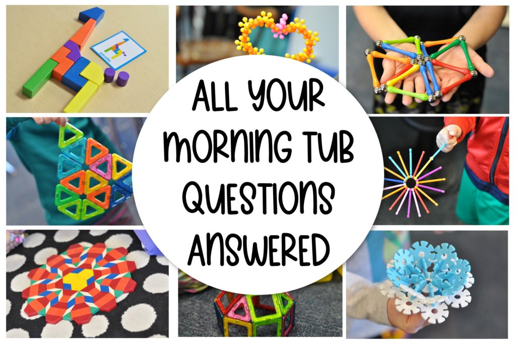 Do you want to do Morning Tubs in your classroom? Here are all of your Morning Tub questions answered for you.